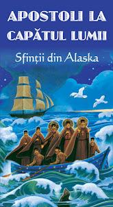 Apostoli la capatul lumii - Sfintii din Alaska