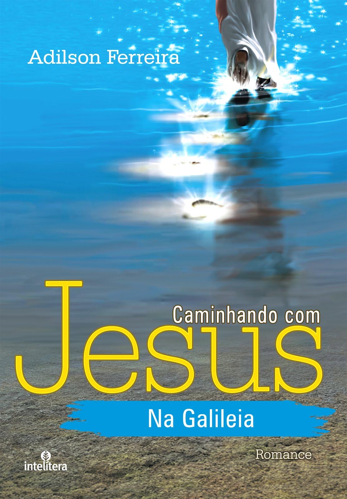 Caminhando com Jesus na Galileia