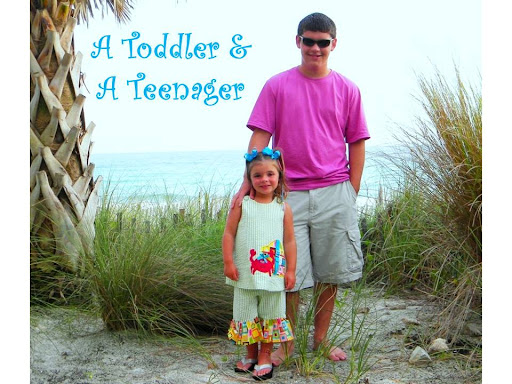 A Toddler & A Teenager