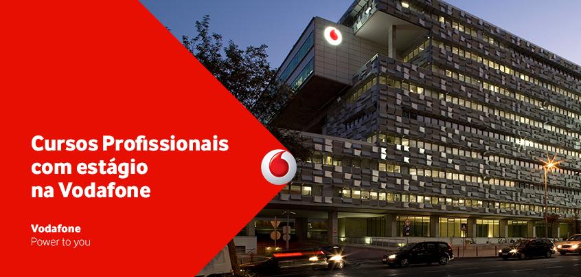 Cursos Profissionais na Fonseca Benevides com Estágio  na Vodafone
