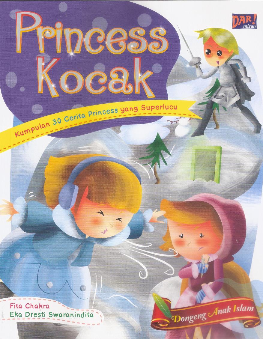 Proses Kreatif] Kumpulan Cerita Princess Kocak