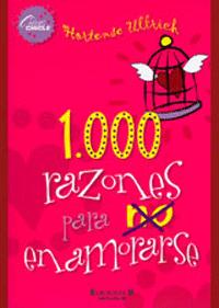 1000 Razones Para no Enamorarse   Hortense Ullrich
