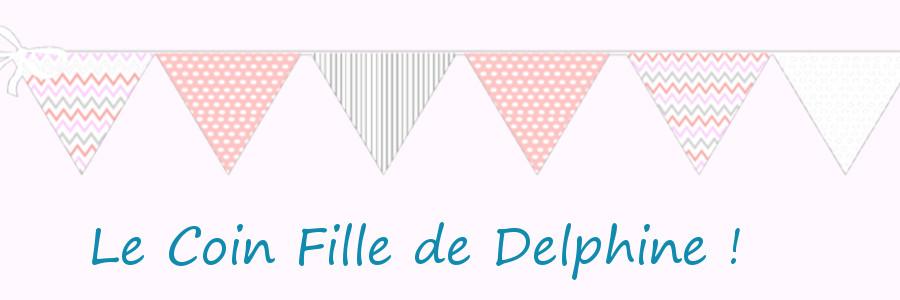 Le coin fille de Delphine