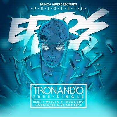 Eptos Uno - Tronando (Single) [2015]
