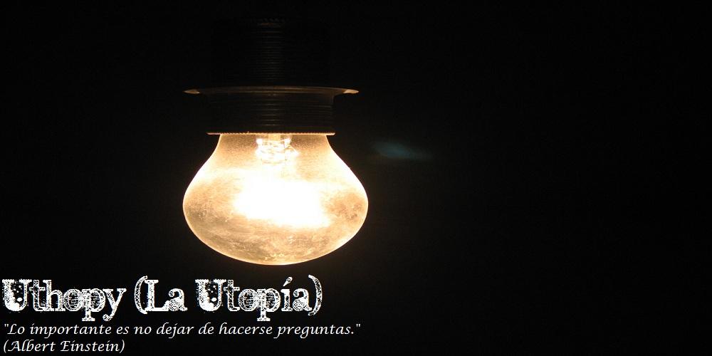 Uthopy (La utopía)