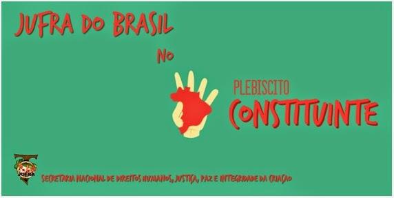 CONVOCAÇÃO - JUFRA DO BRASIL NO PLEBISCITO CONSTITUINTE E GRITO DOS EXCLUÍDOS