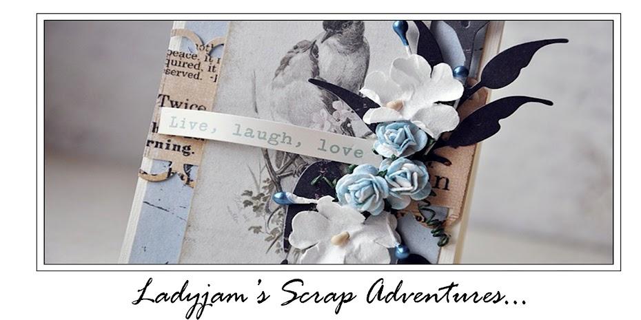 Ladyjam's scrap adventures
