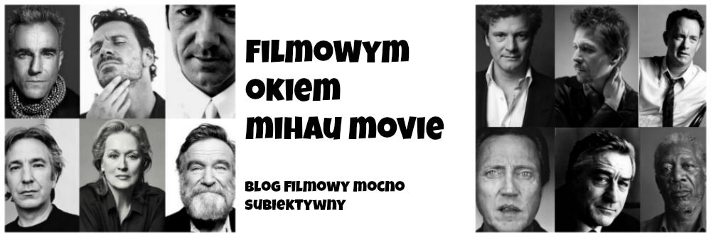 Filmowym Okiem - Mihau Movie