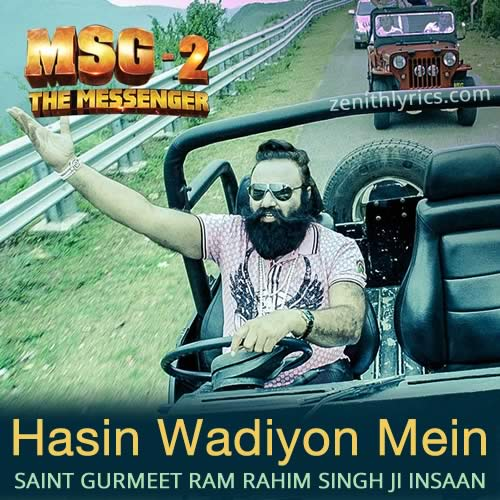 Hasin Wadiyon Mein from MSG-2 The Messenger
