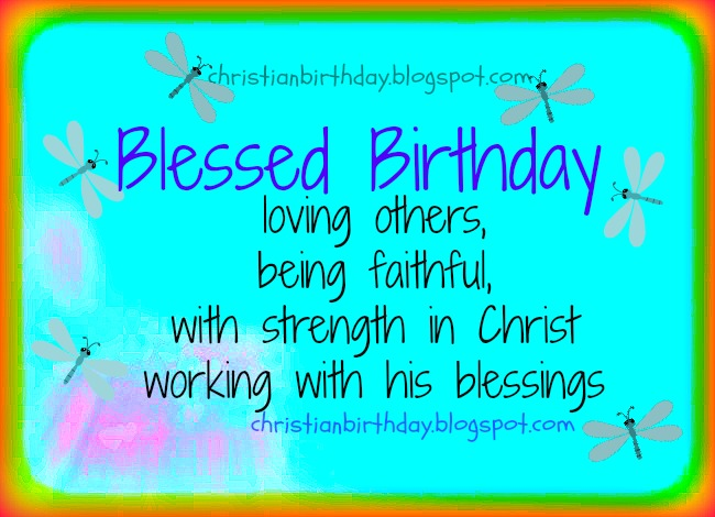 Blessed Birhday With Strength In Christ