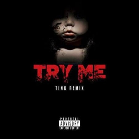 Tink – Try Me (Remix) Lyrics