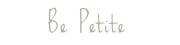 Be Petite