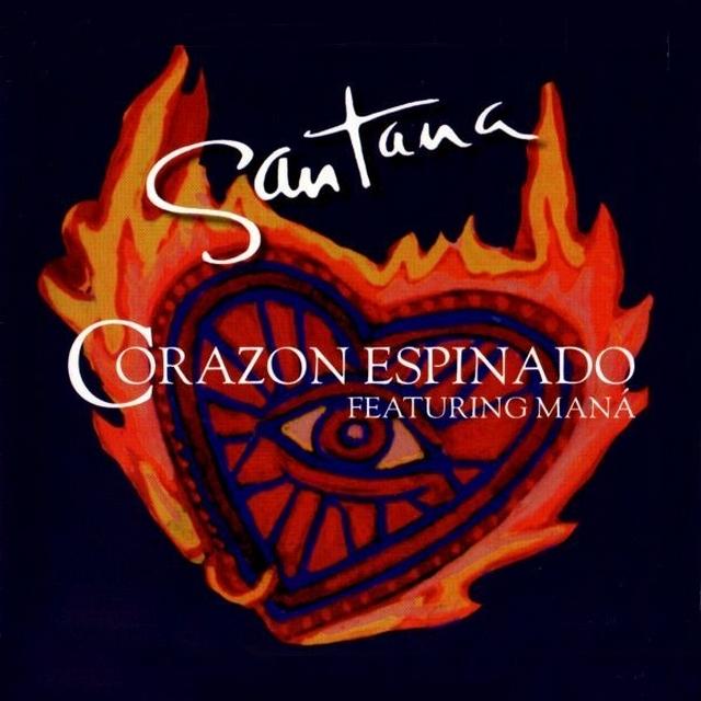 Corazón espinado. Santana & Maná