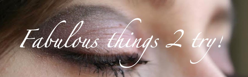 Fabulous things 2 try!