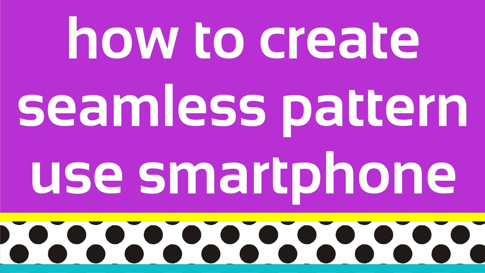 Create Amazing Pattern with Your Phone