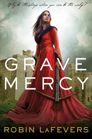 Review of Grave Mercy (His Fair Assassin #1) by Robin LaFevers
