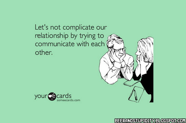 Funny Love Quotes Someecards : Boredom Crusher: 15 More Awesome E-Cards From
