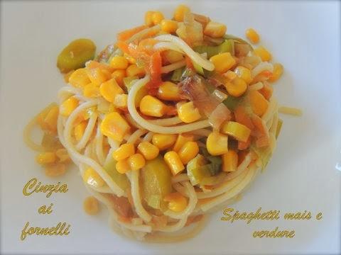 pasta con mais e verdure