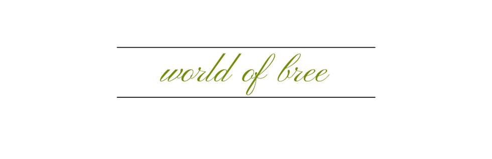 world of bree