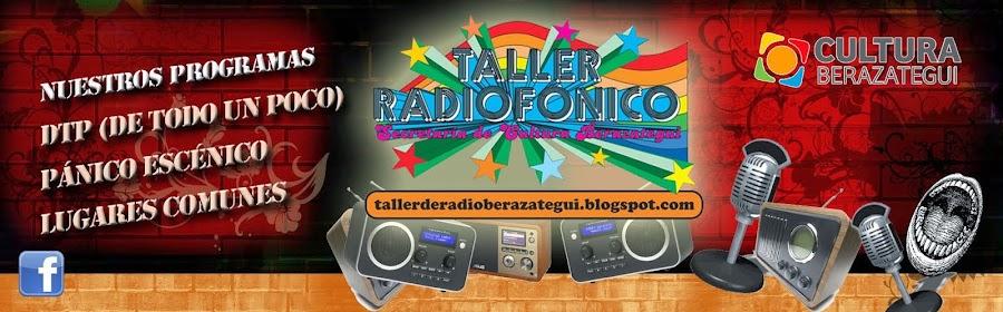 Taller de Radio - Secretaría de Cultura - Municipalidad de Berazategui