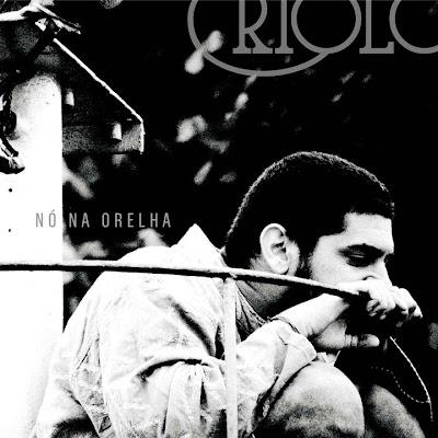 #RapBR - Criolo Doido - Nó Na Orelha (2011) [Album]