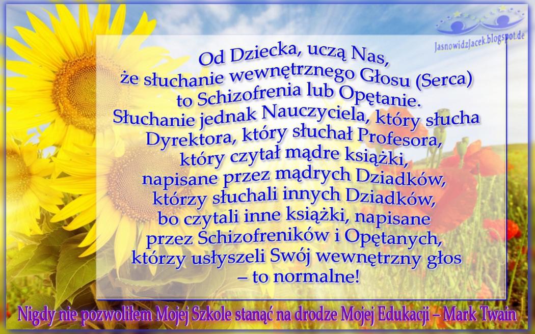 Od Dziecka Uczą Nas że Słuchanie Wewnętrznego Glosy To Schizofrenia Słoneczniki Mąki Łąka Promienie Słońca
