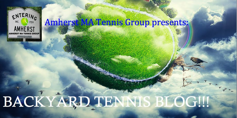 Amherst MA Tennis Group Presents: Backyard Tennis Blog!