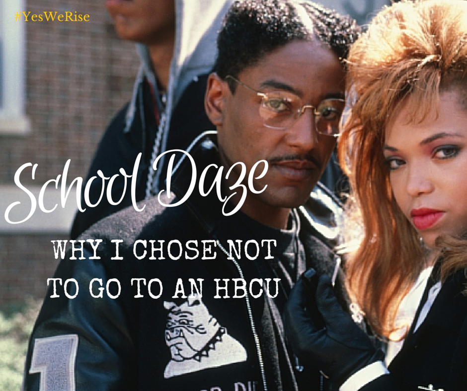 Why I chose not to go to an HBCU | Yes, We Rise