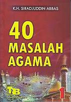 toko buku rahma: buku 40 masalah agama, pengarang k.h. siradjuddin abbas, penerbit pustaka tarbiyah baru