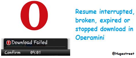 how to resume failed broken downloads in opera mini hugestreet info