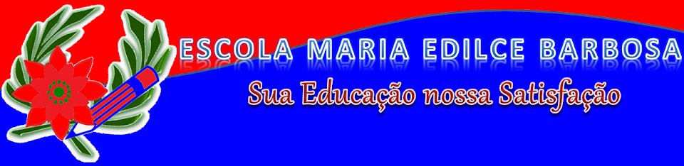 Escola Maria Edilce Barbosa