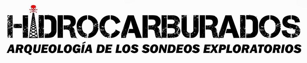 HIDROCARBURADOS, ARQUEOLOGÍA DE LOS SONDEOS EXPLORATORIOS