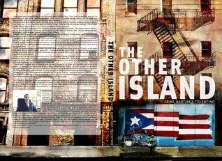 http://www.amazon.com/Other-Island-Memoir-Mart%C3%ADnez-Tolentino-ebook/dp/B00BLY1VO8/ref=la_B001I7X8EY_1_1?s=books&ie=UTF8&qid=1405369931&sr=1-1