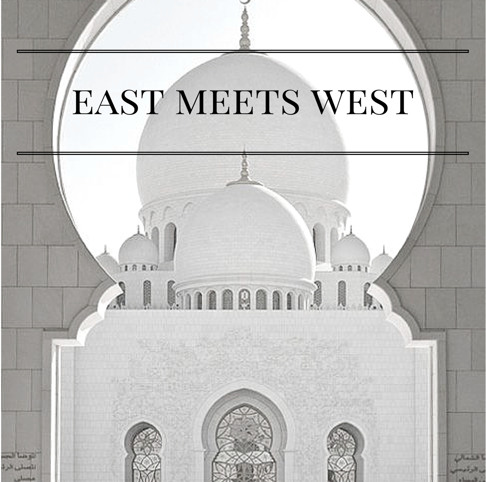 East Meets West | ayssajfreitas.com