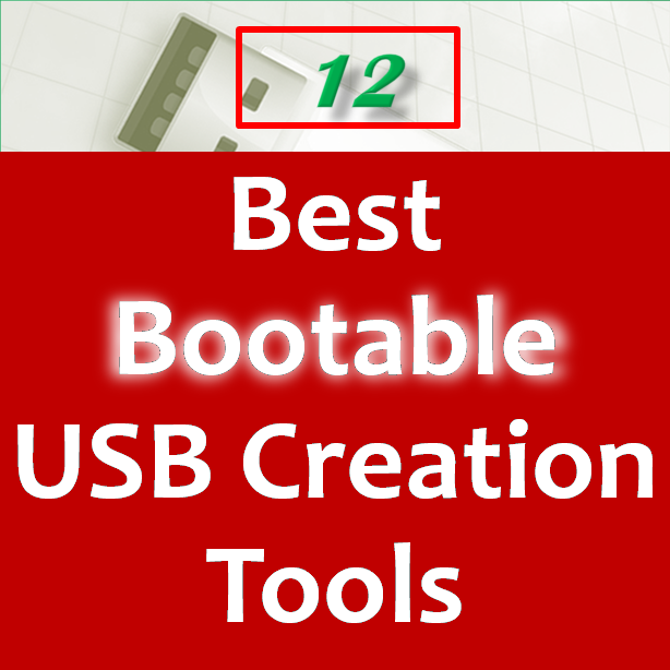 12 Best Bootable USB creation tools software