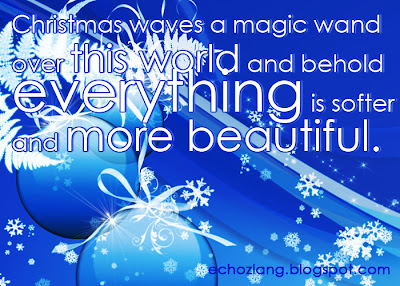 Christmas waves a magic wand over this world  and behold everything is softer and more beautiful.
