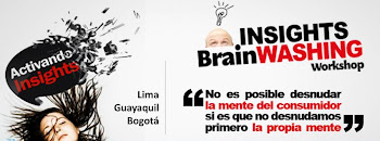 InsightsBrainwashing Workshop Lima/Bogota/Guayaquil Marzo 2013
