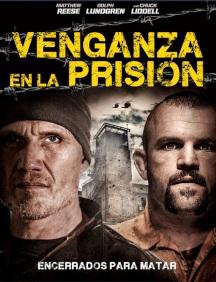 Venganza en la Prision en Español Latino
