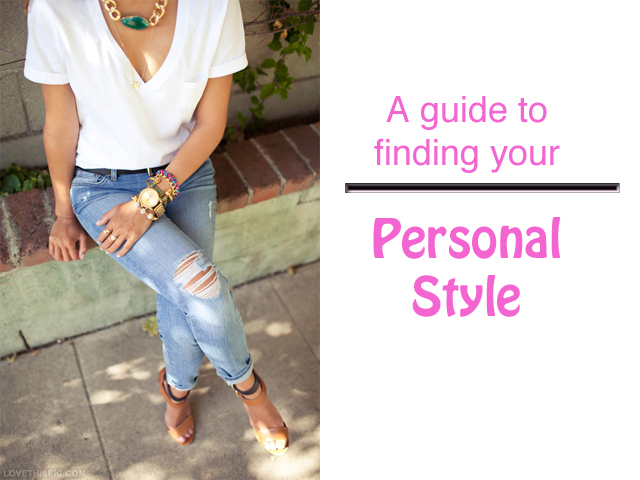 Tips On Finding Your Personal Style The Millennial Who 39 S