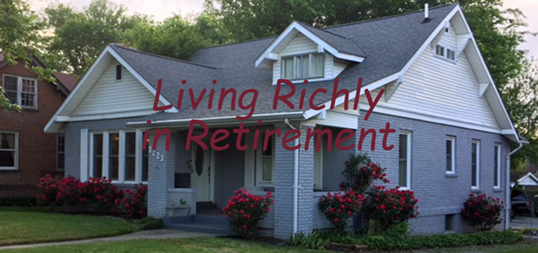 Living Richly in Retirement