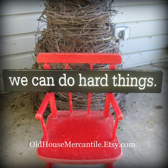 https://www.etsy.com/listing/204696112/we-can-do-hard-things-painted-wooden?ref=sr_gallery_2&ga_search_query=we+can+do+hard+things&ga_ref=auto3&ga_search_type=all&ga_view_type=gallery