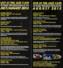 July/August at the Jazz Café