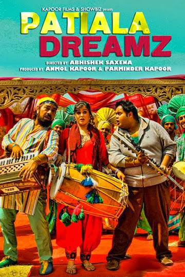 Bollywood movie Patiala Dreamz (2014) film First Look Poster, Pictures, images, wallpapers