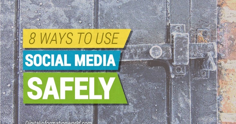 8 Tips To Protect Yourself When Using #SocialMedia