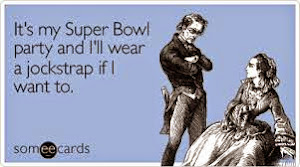 SUPER BOWL PARTY HUMOR