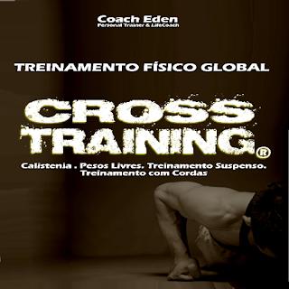 CROSSTRAINING - a essência do Treinamento Funcional