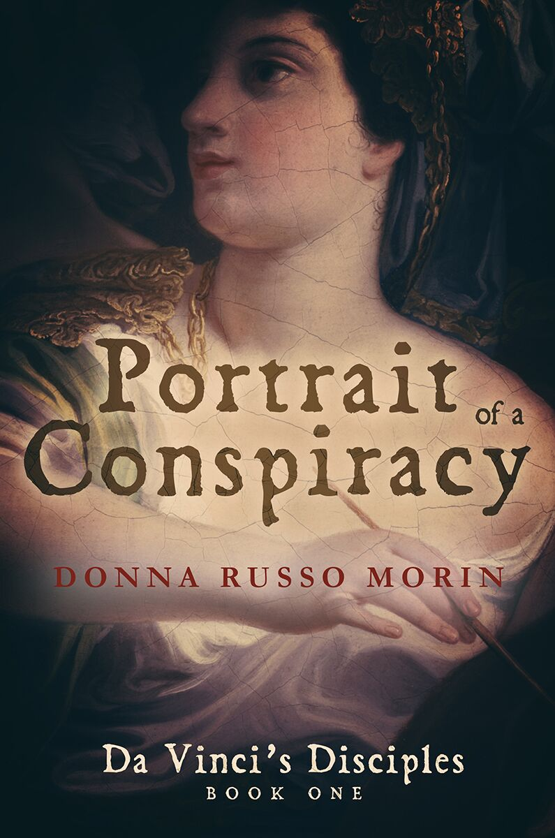 PORTRAIT OF A CONSPIRACY: <br>DA VINCI'S DISCIPLES <br>Book One