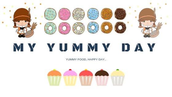My Yummy Day