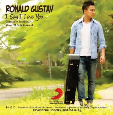 Ronald Gustav - I Say I Love You