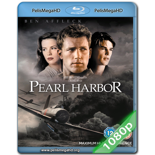 PEARL HARBOR (2001) FULL 1080P HD MKV ESPAÑOL LATINO